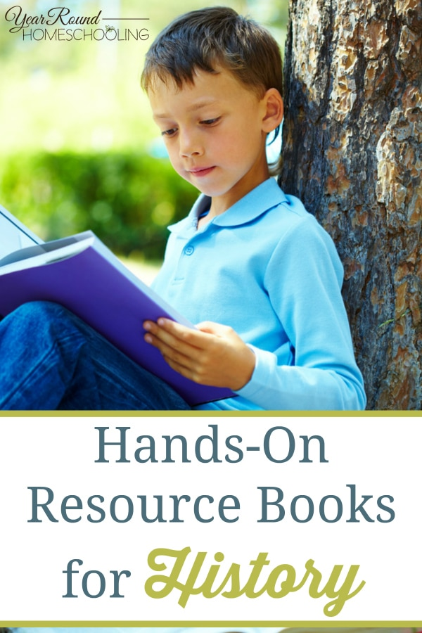 hands-on resource books for history, hands on books for history, resource books for history, history books, history books for homeschooling