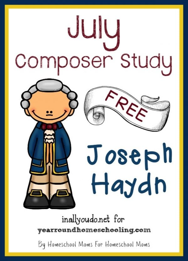 """This month we're studying Joseph Haydn, the """"Father of Classical Music"""" and composer of """"Claire de Lune"""". Includes FREE Printables! :: www.yearroundhomeschooling.com"""