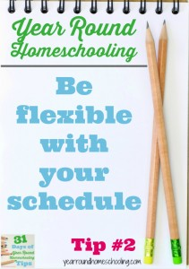 Year Round Homeschooling Tip #2