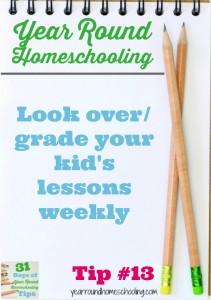 Year Round Homeschooling Tip #13