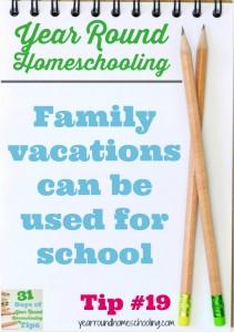 Year Round Homeschooling Tip #19
