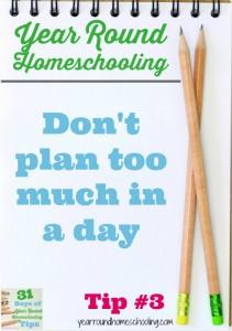 Year Round Homeschooling Tip #3