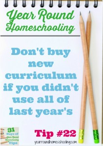 Year Round Homeschooling Tip #22