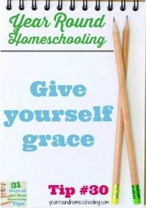 Year Round Homeschooling Tip #30