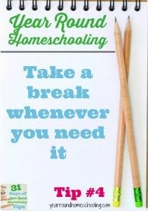Year Round Homeschooling Tip #4