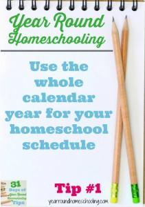 Year Round Homeschooling Tip #1