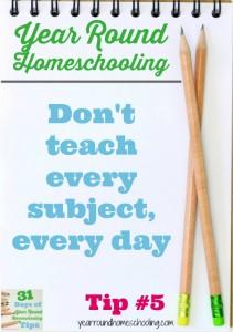 Year Round Homeschooling Tip #5