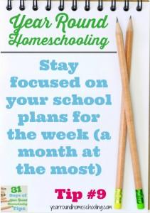 Year Round Homeschooling Tip #9