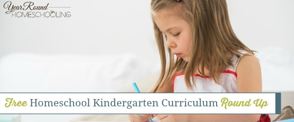 Free Homeschool Kindergarten Curriculum Round Up