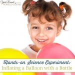 Hands-on Science Experiment: Inflating a Balloon with a Bottle