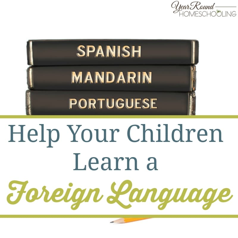 Help Your Children Learn a Foreign Language