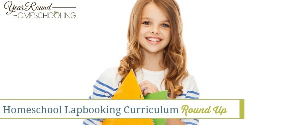 Homeschool Lapbooking Curriculum Round Up