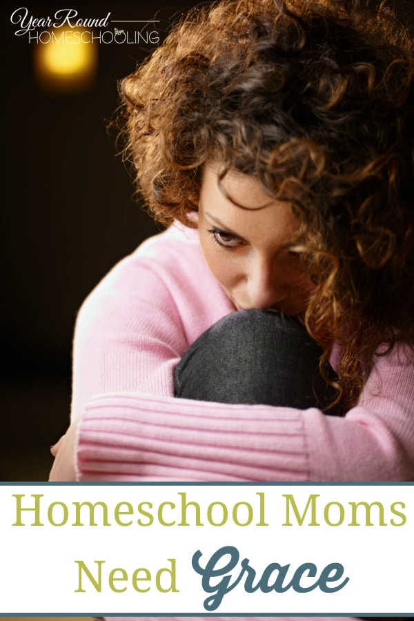 homeschool moms need grace, homeschool mom grace, homeschool mom