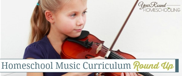 Homeschool Music Curriculum Round Up