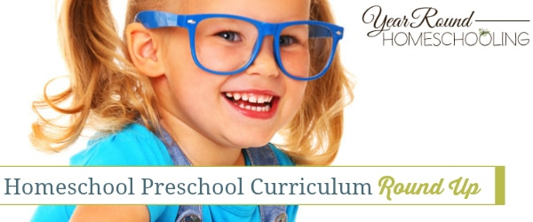 Homeschool Preschool Curriculum Round Up