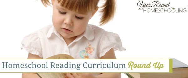 Homeschool Reading Curriculum Round Up