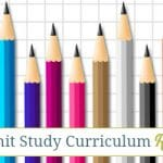 Homeschool Unit Study Curriculum Round Up