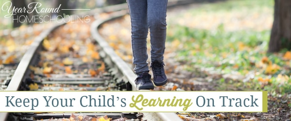 child's learning, learning on track
