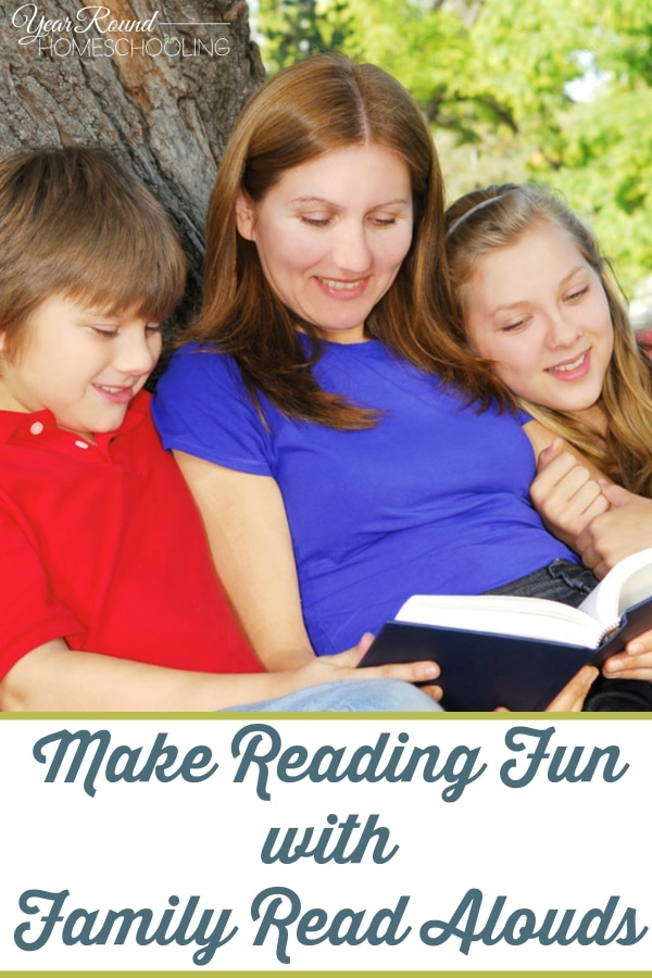 Make Reading Fun with Family Read Alouds - By Misty Leask