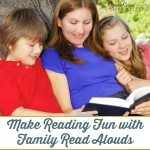 Make Reading Fun with Family Read Alouds