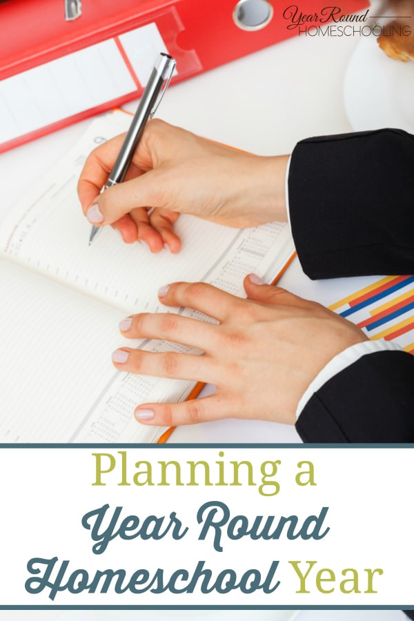 planning a year round homeschool year, year round homeschool planning, homeschool planning