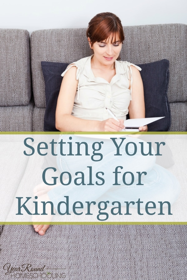 Setting Your Goals for Kindergarten - By Alecia