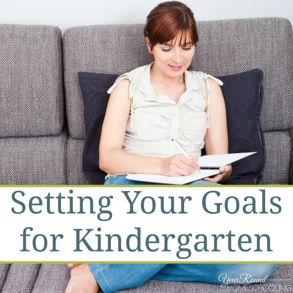 Setting Your Goals for Kindergarten