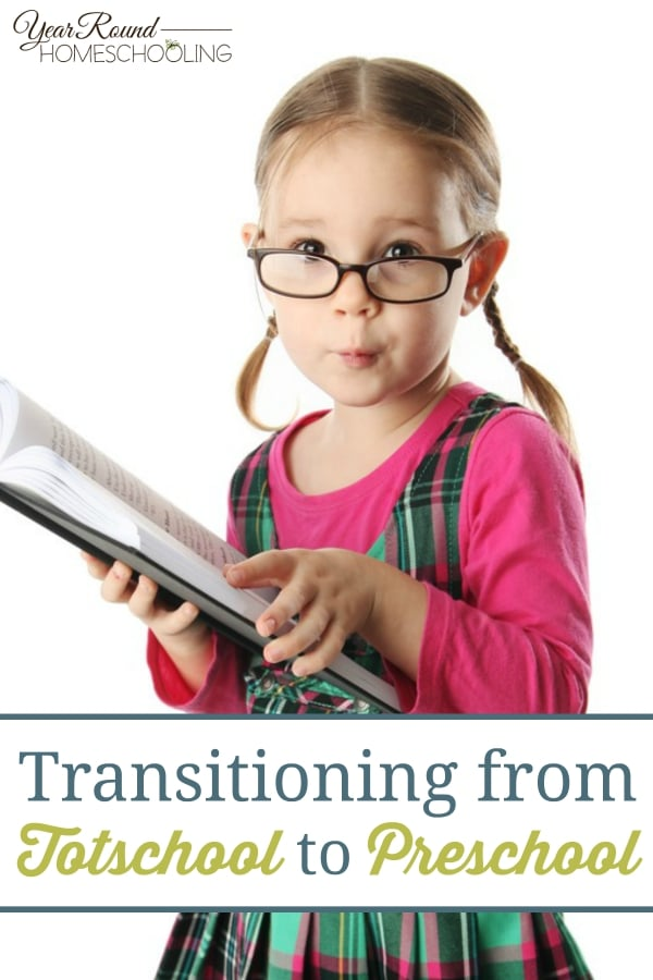 Transitioning from Totschool to Preschool - By Jolene