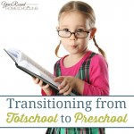 Transitioning from Totschool to Preschool