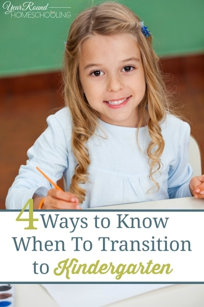 4 Ways to Know When To Transition to Kindergarten - By Alecia