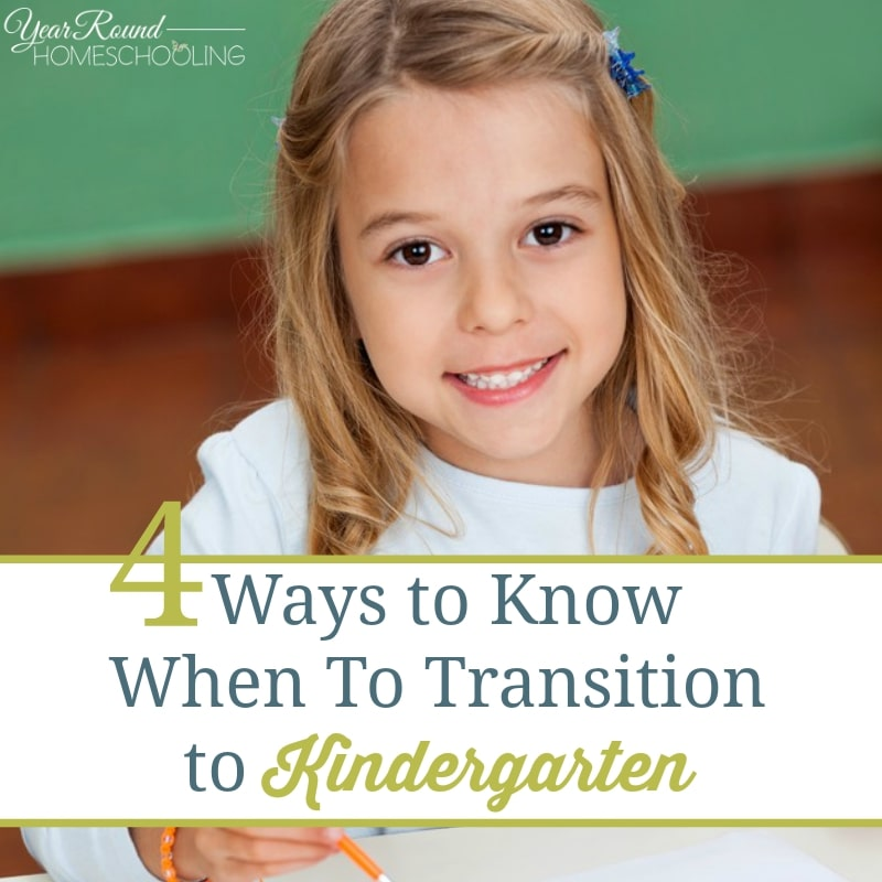 4 Ways to Know When To Transition to Kindergarten