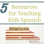5 Resources for Teaching Kids Spanish