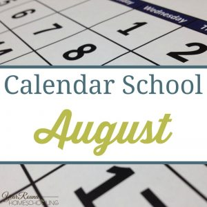 Calendar School - August - By Jenny