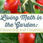 Living Math in the Garden: Estimating and Counting