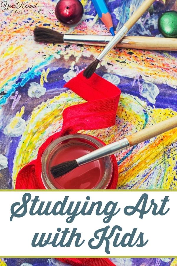 Studying Art with Kids - By Jennifer K.