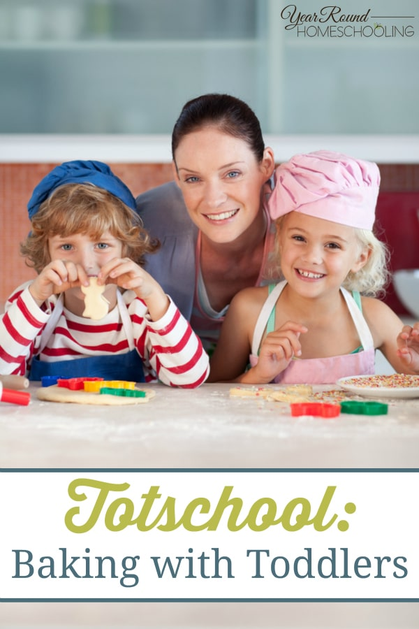 Totschool - Baking with Toddlers - By Jolene
