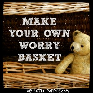 WORRY BASKET