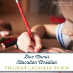 Blue Manor Education Christian Preschool Curriculum Review & Giveaway