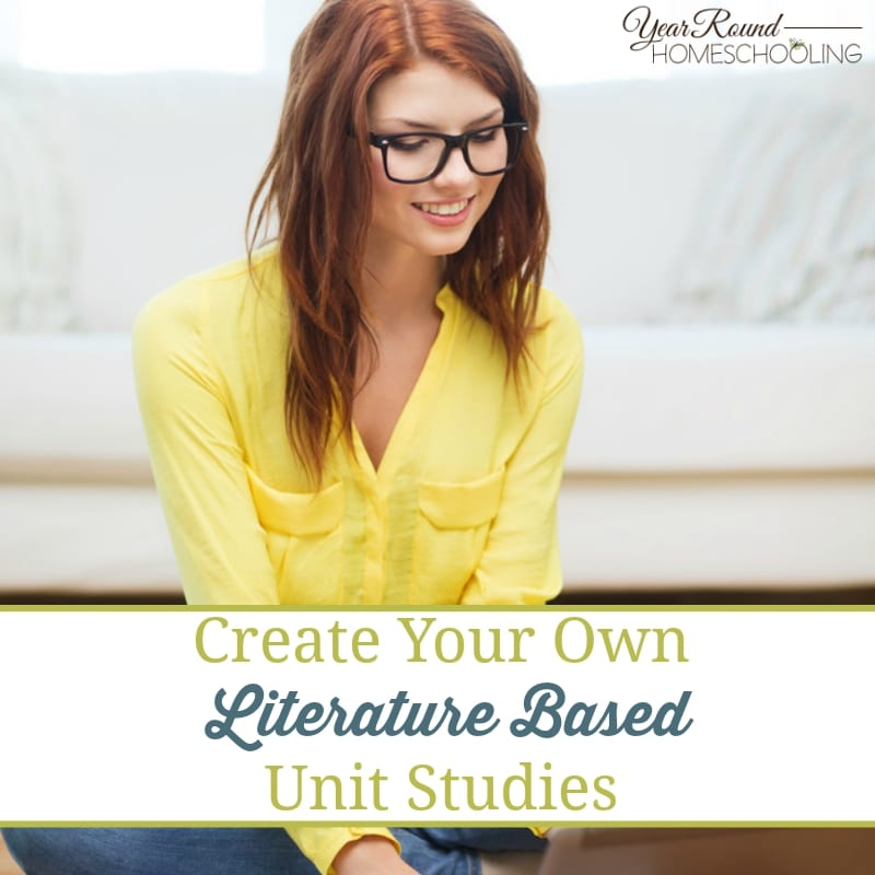 Create Your Own Literature Based Unit Studies