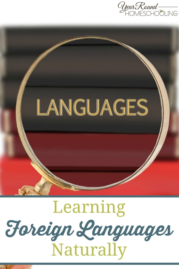 Learning Foreign Languages Naturally - By Jennifer K.