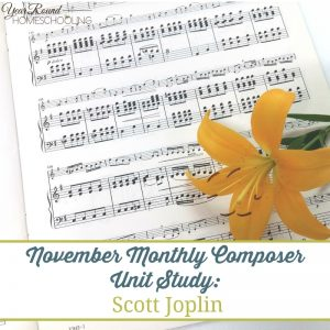 November Monthly Composer Unit: Scott Joplin {free printable}