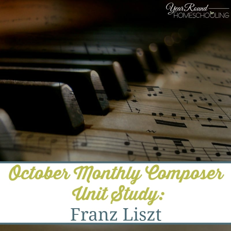 Monthly Composer Unit Study: Franz Liszt