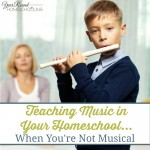 Teaching Music in Your Homeschool…When You're Not Musical