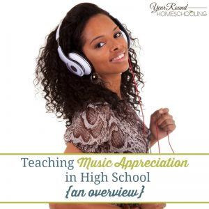 Teaching Music Appreciation in High School {an overview}