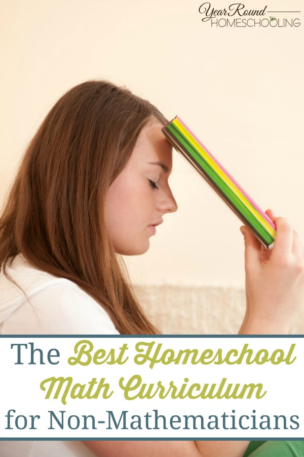 The Best Homeschool Math Curriculum for Non-Mathematicians - By Misty Leask