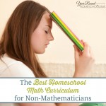 The Best Homeschool Math Curriculum for Non-Mathematicians