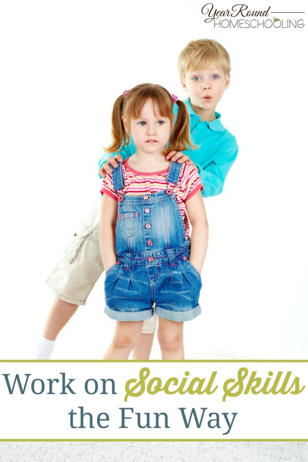 Work on Social Skills the Fun Way - By Caitlin
