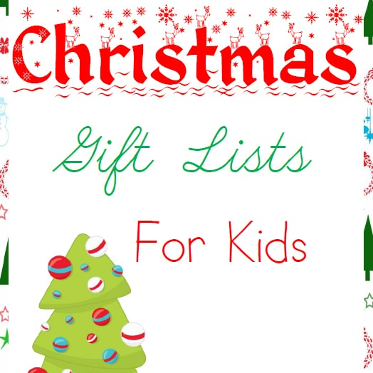 Christmas Gift Lists for Kids