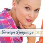 How to Choose a Foreign Language Curriculum