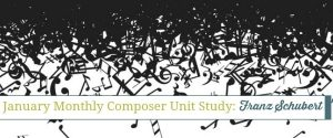 Monthly Composer Unit Study: Franz Schubert